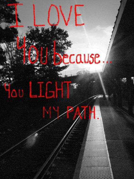 You Light My Path