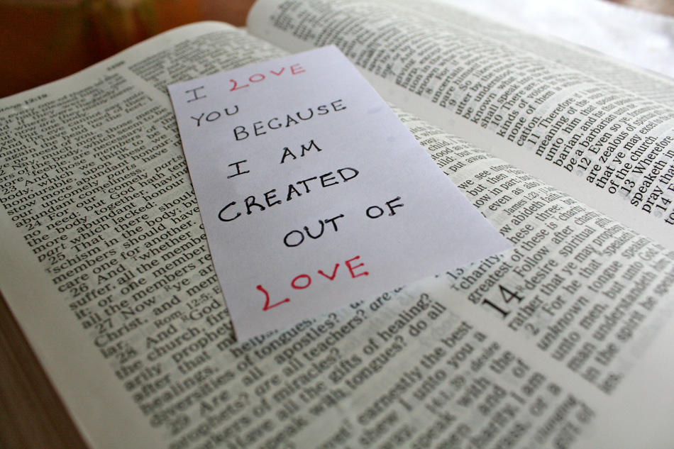 I Am Created Out of Love